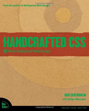 Handcrafted CSS: More Bulletproof Web Design