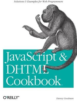 JavaScript & DHTML Cookbook (2nd edition)