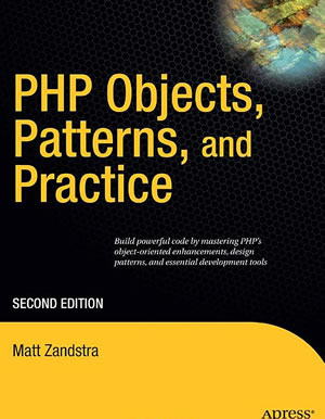 PHP Objects, Patterns, and Practice, Second Edition