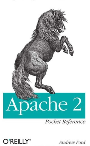 Apache 2 Pocket Reference For Apache Programmers & Administrators (Pocket Reference (O'Reilly))