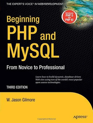 Beginning PHP and MySQL From Novice to Professional, Third Edition (Beginning from Novice to Professional)