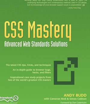 CSS Mastery Advanced Web Standards Solutions, Second Edition