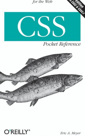 CSS Pocket Reference Visual Presentation for the Web (Pocket Reference (O'Reilly))