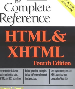 HTML & XHTML The Complete Reference (Osborne Complete Reference Series)