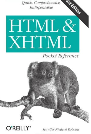 HTML and XHTML Pocket Reference (Pocket Reference (O'Reilly))