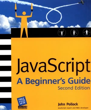 JavaScript A Beginner's Guide, Second Edition