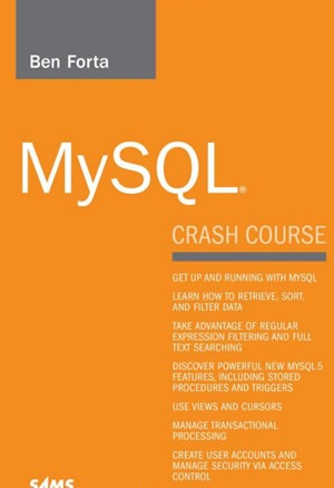 MySQL Crash Course (Sams Teach Yourself in 10 Minutes)
