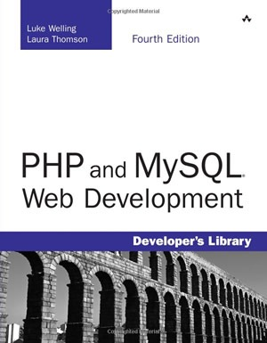 PHP and MySQL Web Development (4th Edition) (Developer's Library)