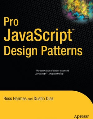 Pro JavaScript Design Patterns (Recipes a Problem-Solution Ap)